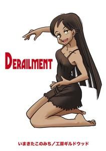 DERAILMENT
